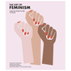 Willow & Wolf - The Art Of Feminism Book By Helena Reckitt