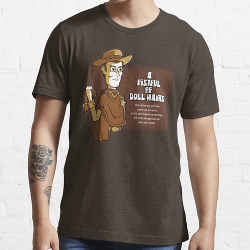 Eine Handvoll Puppenhaare Essential T-Shirt