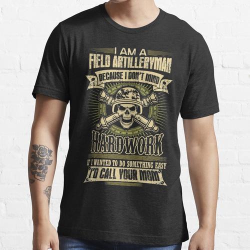 War Feld Artillerie Freundin Feld Artillerie Offizier Feld Artillerie Essential T-Shirt
