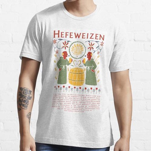 Hefeweizen Weizenbier Deutsch Essential T-Shirt