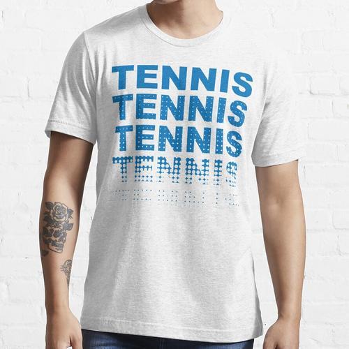 Tennis Tennis Tennis Tennis Essential T-Shirt