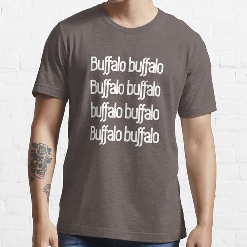 Büffel Büffel Büffel Büffel Büffel Büffel Büffel Büffel Essential T-Shirt