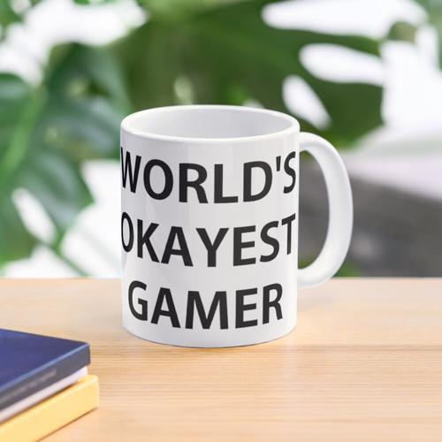 Der Okayest Gamer der Welt Tasse