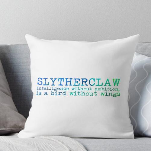 Slytherclaw Zitat Kissen