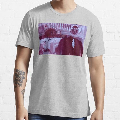Um eine Verspottung zu töten Essential T-Shirt