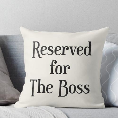 Für den Chef reserviert Kissen