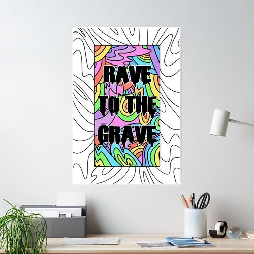 Rave to the Grave Poster