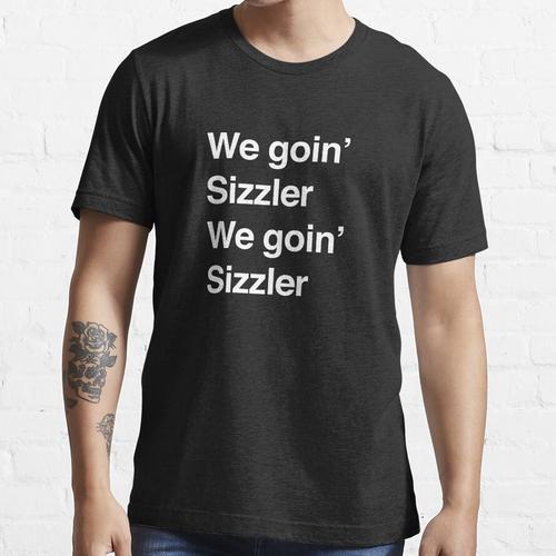 Wir werden brutzeln, wir werden brutzeln Essential T-Shirt