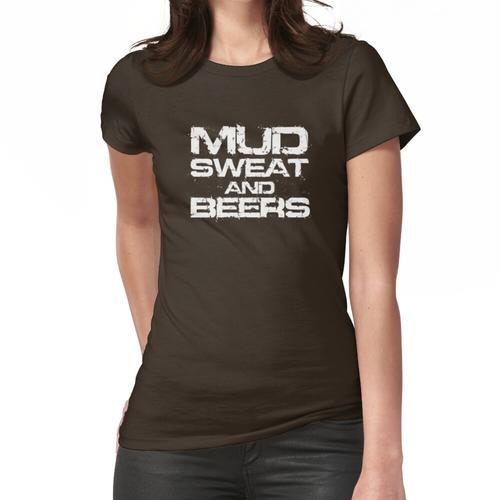 Schlamm Schweiß und Biere Frauen T-Shirt