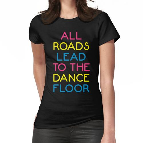 Das Tanzboden-Musik-Zitat Frauen T-Shirt
