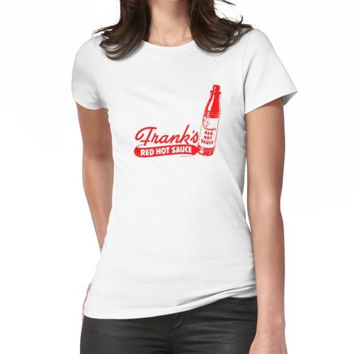FRANK'S HEISSE SAUCE Frauen T-Shirt