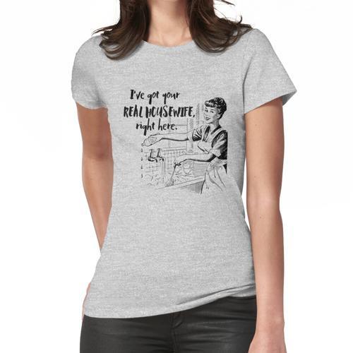 Echte Hausfrau Parodie - Retro-50er Hausfrau - echte Hausfrauen tun Gerichte - sauber Frauen T-Shirt