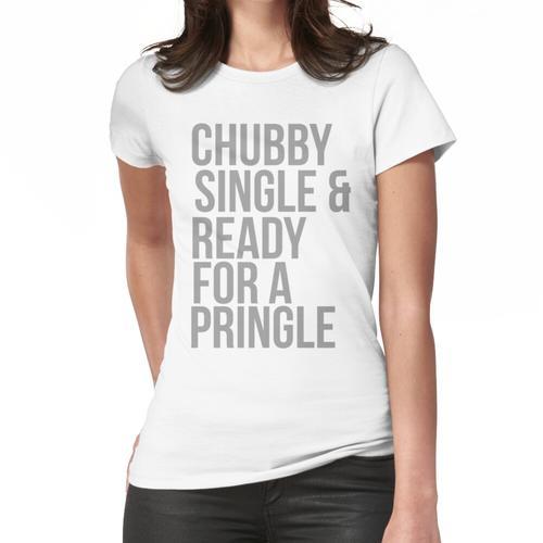 Single und bereit für einen Pringle Frauen T-Shirt