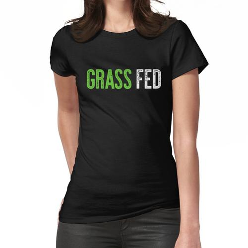 Gras gefüttert Frauen T-Shirt