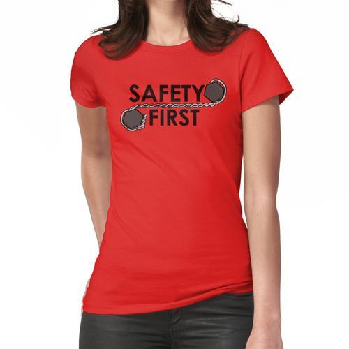 Sicherheit geht vor (Sicherheitsdraht) Frauen T-Shirt