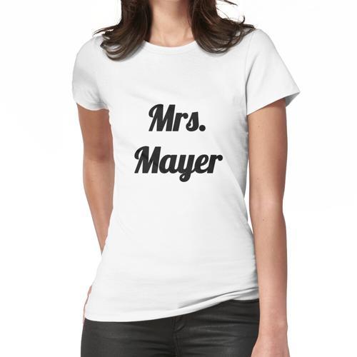 Frau Mayer für John Mayer Fans Frauen T-Shirt