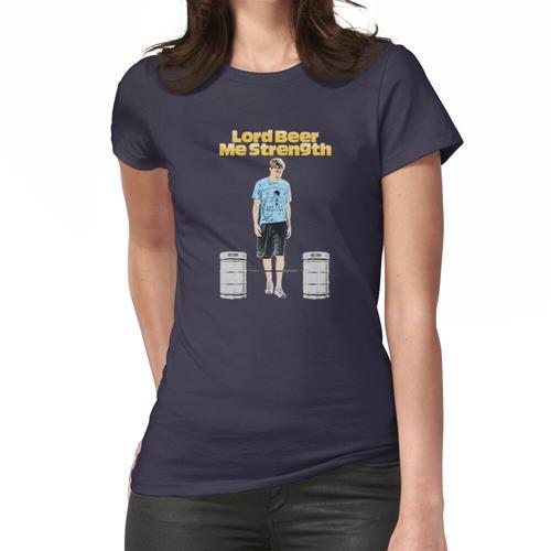 Herr, Bier mich Stärke! Frauen T-Shirt