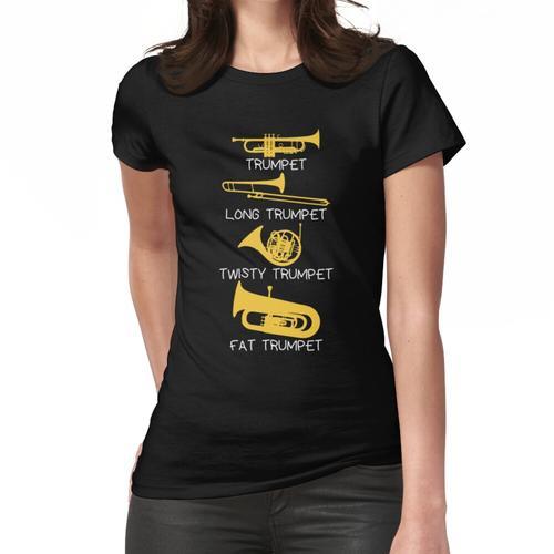 Lustige Arten von Trompete, Trompetergeschenk, Trompete Frauen T-Shirt