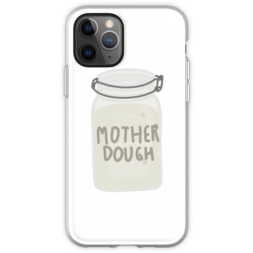 Mutterteig Flexible Hülle für iPhone 11 Pro