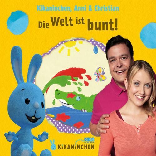 CD Kikaninchen Die Welt ist bunt - Das 3.Album Hörbuch