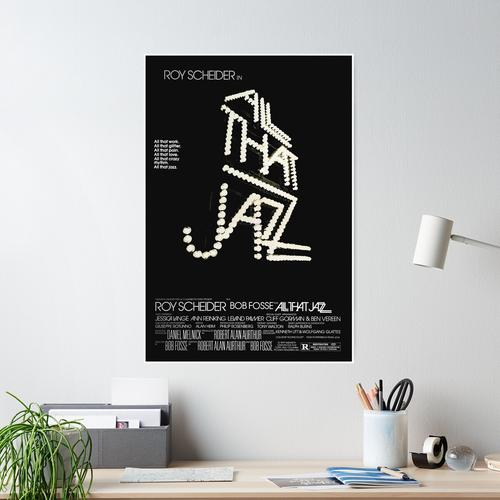 All That Jazz Poster Poster