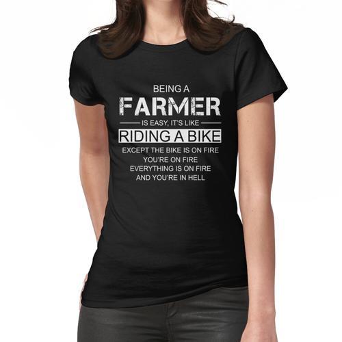 Ein Bauer zu sein ist wie ein Fahrrad zu fahren Frauen T-Shirt