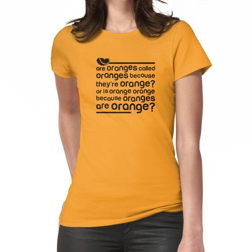 Orangen sind orange Frauen T-Shirt