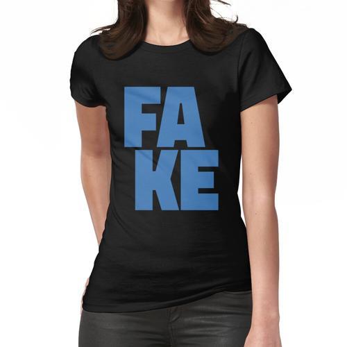 Gefälschte gefälschte gefälschte Frauen T-Shirt