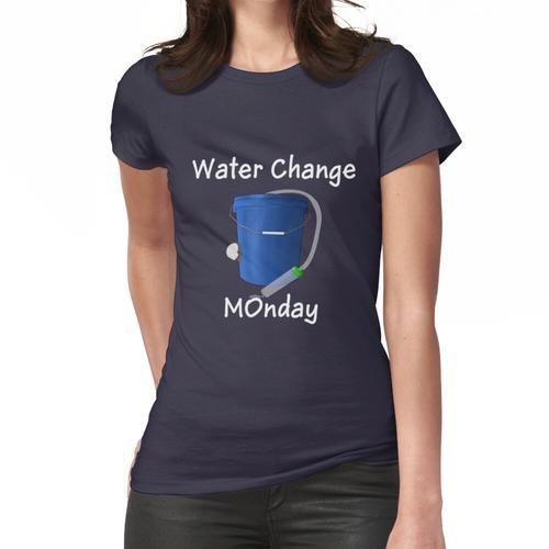 Wasserwechsel Frauen T-Shirt