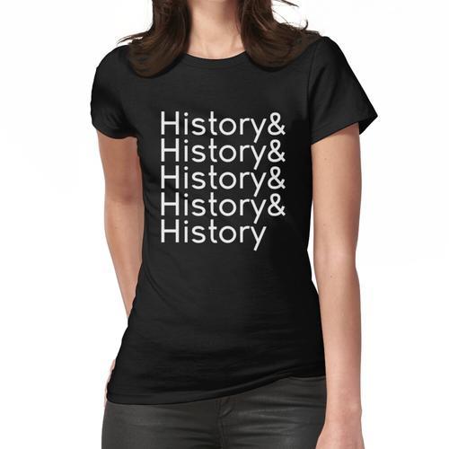 Geschichte & Geschichte & Geschichte & Geschichte & Geschichte (Design # 2, Weiß) Frauen T-Shirt