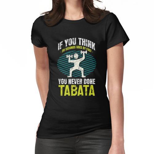 Tabata Intervall training hiit cardio Frauen T-Shirt