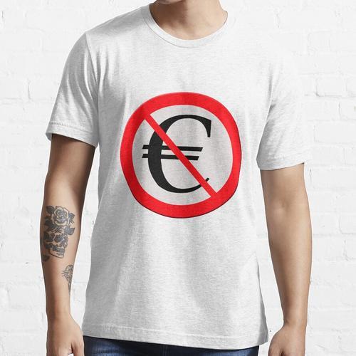 Kein Eurozeichen Essential T-Shirt