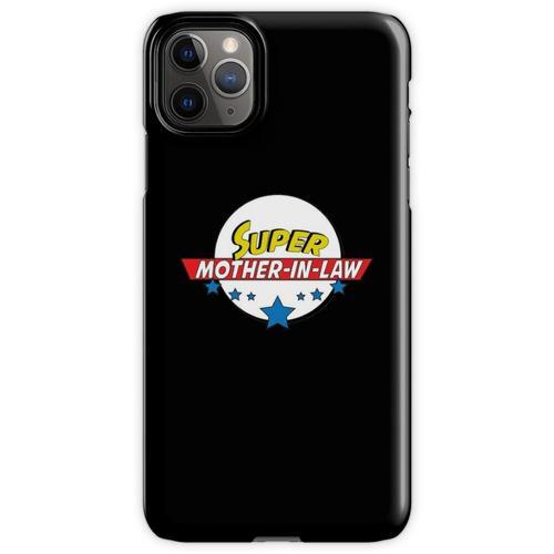 Super Schwiegermutter, # Schwiegermutter iPhone 11 Pro Max Handyhülle