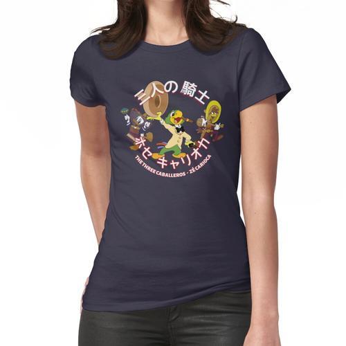 É の 騎士, ホ セ キ ャ ャ オ é Zé Carioca Frauen T-Shirt