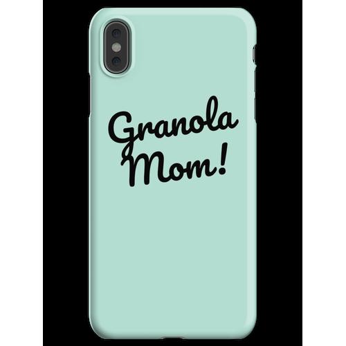 Granola Mama iPhone XS Max Handyhülle