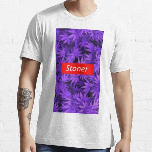 Stoner ist Stoner Essential T-Shirt