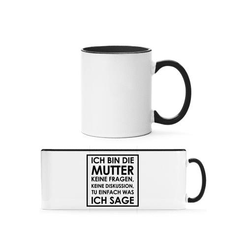 Ich Bin Die Mutter - Tasse zweifarbig