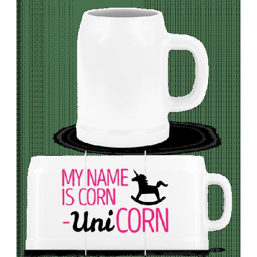 My Name Is Corn, Unicorn - Bierkrug
