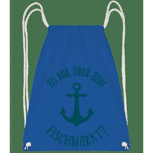 Zu Mir Oder Zum Fischmarkt? - Turnbeutel