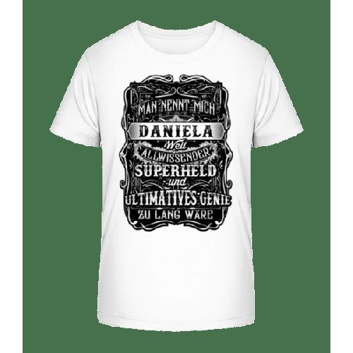 Man Nennt Mich Daniela - Kinder Premium Bio T-Shirt