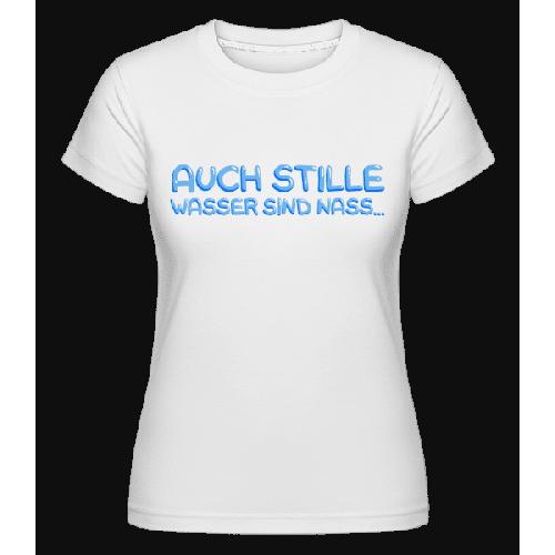 Nasse Wasser - Shirtinator Frauen T-Shirt