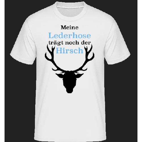 Meine Lederhose Trägt Noch Der Hirsch - Shirtinator Männer T-Shirt