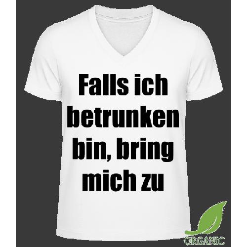 Falls Ich Betrunken Bin, Bring M - Männer Bio V-Neck T-Shirt