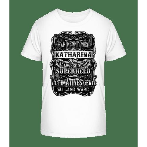 Man Nennt Mich Katharina - Kinder Premium Bio T-Shirt