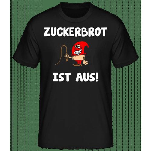 Zuckerbrot Ist Aus! - Männer Basic T-Shirt