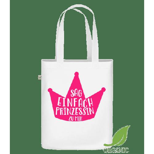 Nenn Mich Prinzessin - Bio Tasche