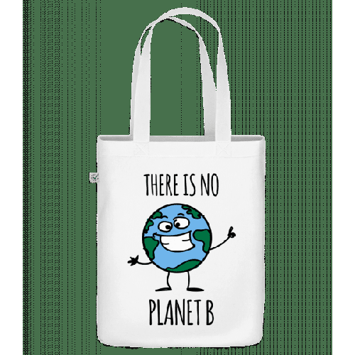 There Is No Planet B - Bio Tasche