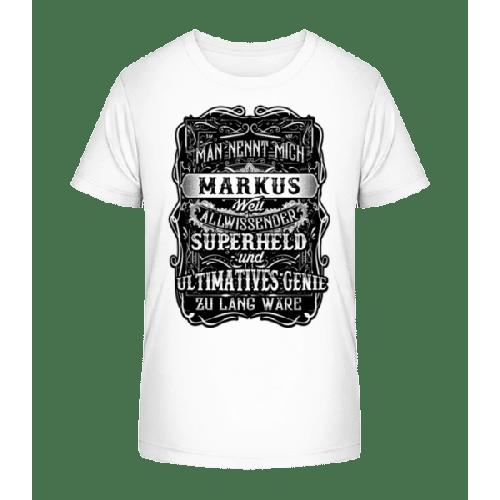 Man Nennt Mich Markus - Kinder Premium Bio T-Shirt