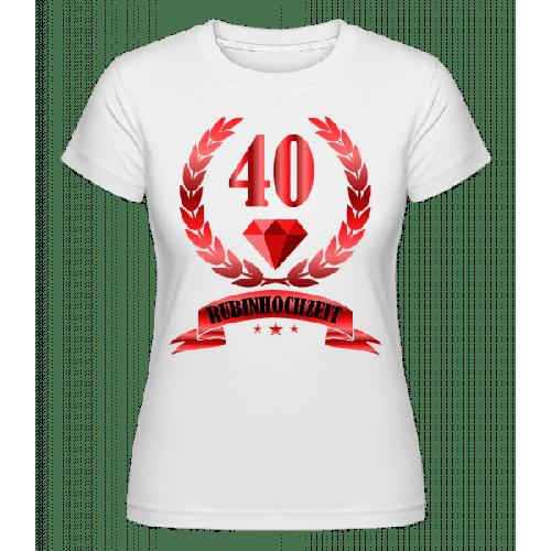 40 Jahre Rubinhochzeit - Shirtinator Frauen T-Shirt