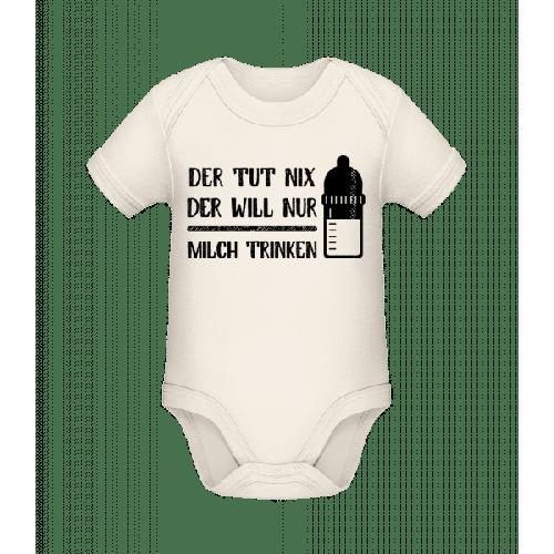Der Tut Nix Nur Milch Trinken - Baby Bio Strampler